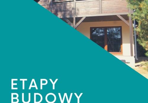 Etapy budowy domu energooszczędnego.