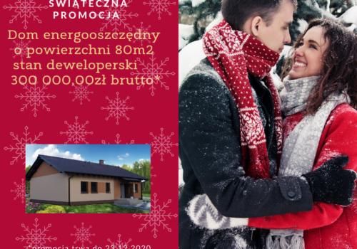 Święta już blisko- dom energooszczędny za 300.000,00zł.
